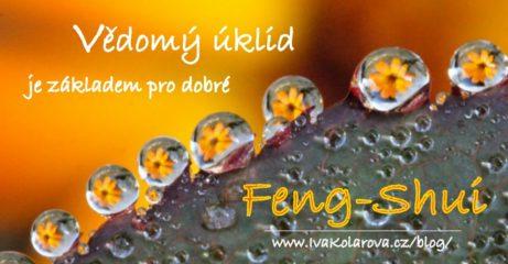 vedomy-uklid_zakladem_feng-shui_ivakolarova-cz