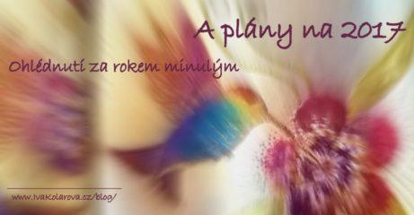 ohlednuti_plany_fb_ivakolarova-cz