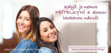 IvaKolarova.cz__Nemoc-pritelkyni_domov-naruci